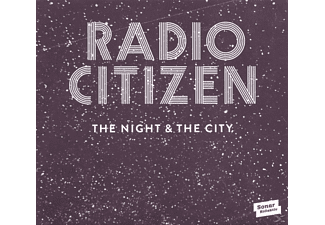 Radio Citizen - The Night & The City - (Vinyl)