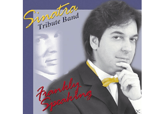 Sinatra Tribute Band - Frankly Speaking - (CD)
