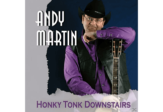 Andy Martin - Honky Tonk Downstairs - (CD)