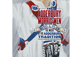 Adderbury Morris Men - Sing & Play The Music Of The Adderbury [CD]