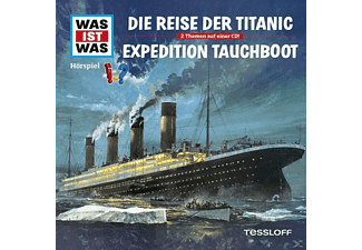 Was Ist Was - Folge 57: Reise Der Titanic/Expedition Tauchboot - (CD)