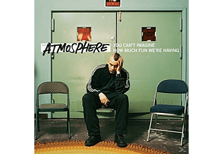 Atmosphere - You Can't Imagine How Much Fun We're Having(10th A [Vinyl]