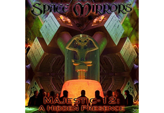 Space Mirrors - Majestic 12: A Hidden Presence - (CD)