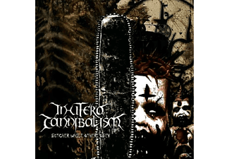 In Utero Cannibalism - Butcher While Others Obey - (CD)