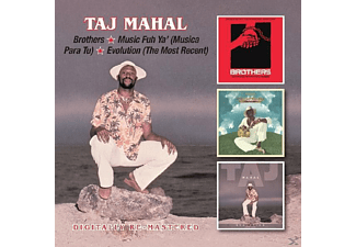 Taj Mahal - Brothers/Music Fuh Ya'/Evolution [CD]