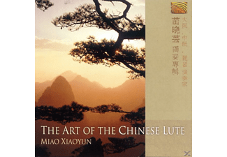 Xiaoyun Miao - The Art Of The Chinese Lute - (CD)