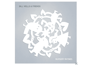 Bill & Friends Wells - Nursery Rhymes - (CD)