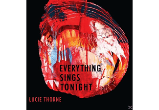 Lucie Thorne - Everything Sings Tonight - (CD)