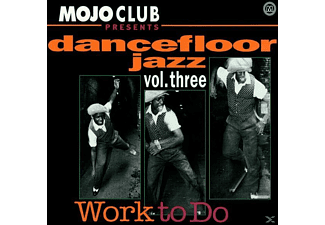 VARIOUS - Mojo Club Vol.3 (Work To Do) - (CD)