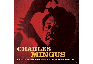 Charles Mingus - Live At The Jazz Workshop, Boston, Oct.1971 [CD]