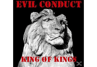 Evil Conduct - King Of Kings - (CD)