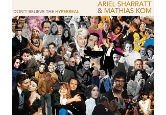 Ariel Sharratt & Mathias Kom (The Burning Hell) - Don't Believe The Hyperreal - (CD)