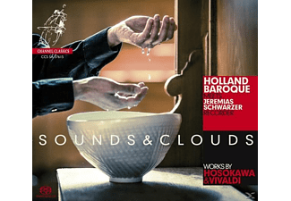 Jeremias Schwarzer, Holland Baroque - Sounds & Clouds - (SACD Hybrid)