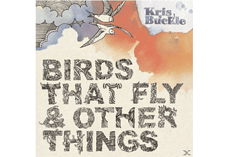 Kris Buckle - Birds That Fly & Other Things [CD]