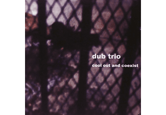 Dub Trio - Cool Out And Coexist - (CD)