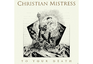 Christian Mistress - To Your Death [CD]