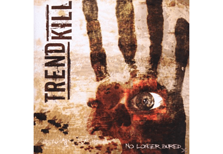 Trendkill - No Longer Buried [CD]