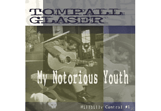 Tompall Glaser - My Notorious Youth Hillbilly - (CD)