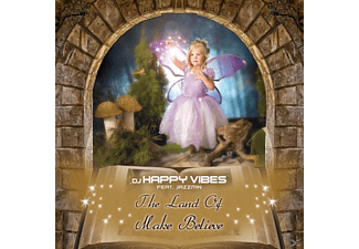 DJ Happy Vibes feat. Jazzmin - THE LAND OF MAKE BELIEVE - (Maxi Single CD)