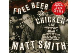 Matt Smith - Free Beer & Chicken - (CD)