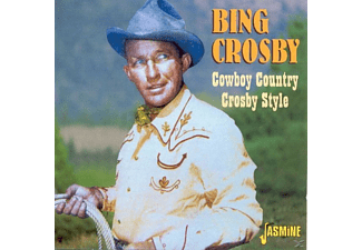 Bing Crosby - Cowboy Country Crosby Style - (CD)