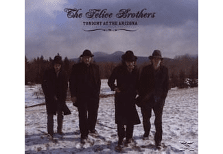 The Felice Brothers - Tonight At The Arizona - (CD)