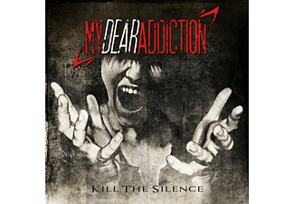 My Dear Addiction - KILL THE SILENCE [CD]