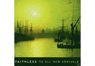 Faithless - To All New Arrivals (CD)