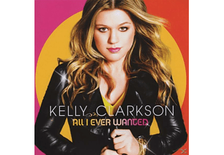 Kelly Clarkson - All I Ever Wanted - (CD)