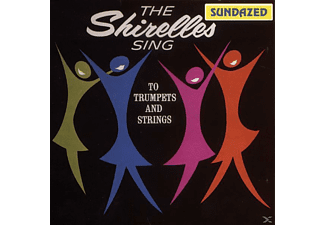 The Shirelles - Sing To Trumpet & String - (CD)