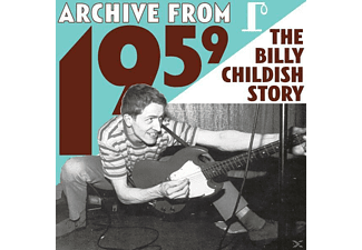 Wild Billy Childish, Billy Childish - Archive From 1959-The B.C.Story - (CD)