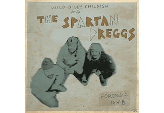 Wild Billy & The Spartan Dreggs Childish - Forensic R'n'B - (Vinyl)