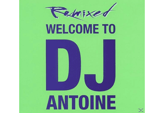 DJ Antoine - Welcome To Dj Antoine-Remixed - (CD)