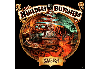 The Builders And The Butchers - Western Medicine [CD]