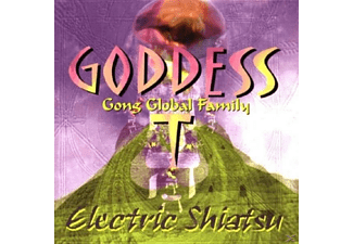 Goddess Trance, Gong - ELECTRIC SHIATSU - (CD)