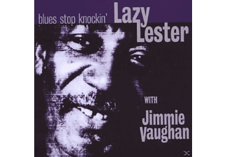 Jimmy Vaughan, Lazy Lester With Jimmy Vaughan - BLUES STOP KNOCKIN - (CD)