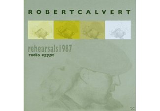 Robert Calvert - RADIO EGYPT-REHEARSALS 1987 - (CD)