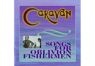 Caravan - Songs For Oblivion Fishermen - (CD)