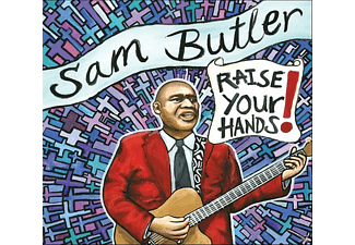 Sam Butler - Raise Your Hands! - (CD)
