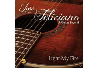José Feliciano - Light My Fire-A Guitar Legend - (CD)