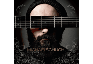 Michael Schuch - Times Of Staring - (CD)