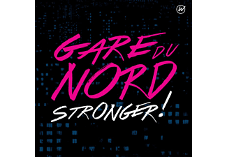 Gare Du Nord - Stronger! | CD