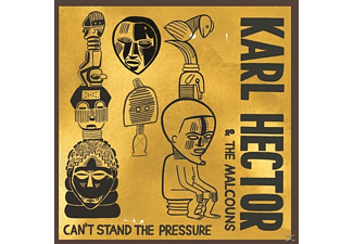 Karl & The Malcouns Hector - Can't Stand The Pressure - (CD)