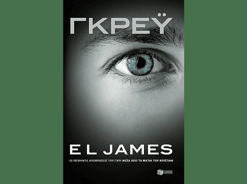ΓΚΡΕΫ: Οι πενήντα αποχρώσεις του γκρι μέσα από τα μάτια του Κρίστιαν μουσική  ταινίες  βιβλία βιβλία ξένη λογοτεχνία βιβλία βιβλία ξένη λογοτεχνία
