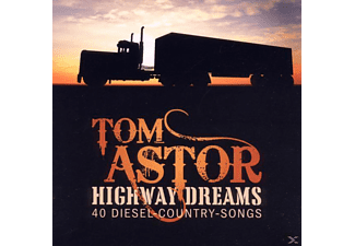 Tom Astor - HIGHWAY DREAMS-40 DIESEL-COUNTRY-SONGS [CD]