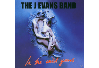 The J. Evans Band - In The Wild Years - (CD)