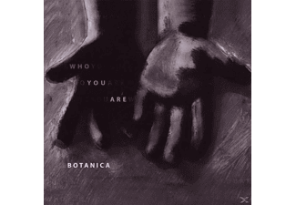 Botanica - Who You Are - (CD)