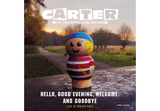 Carter The Unstoppable Sex Machine - Hello, Good Evening, Welcome.And Goodbye-Live - (CD)
