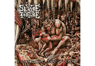 Severe Torture - Feasting On Blood - (Vinyl)