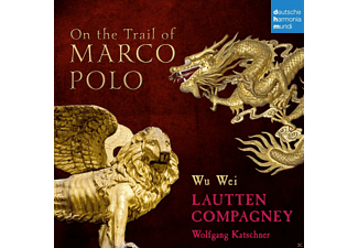Eva Mattes, Wu Wei, Wolfgang Katschner, Lautten Compagney - On The Trail Of Marco Polo [CD]